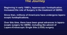 From Conventional Laparoscopy to LESS Surgery: The Journey For GERD