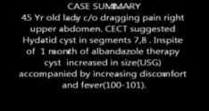 Laparoscopic Cyst evacuation in a case of infected hydatid cyst