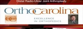 Distal Radio-Ulnar Joint Arthroplasty. by W. Alan Ward, MD