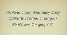 Learning Vertical Chop With The Seibel Vertical Chopper