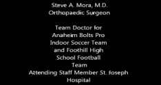 Steve A. Mora, M.D. Orange County Orthopaedic Surgeon: Shoulder Arthroscopy