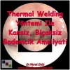 Thermal Welding Tonsillectomy