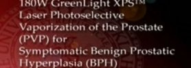 180W GreenLight XPS Laser for Symptomatic BPH - Kurt Strom MD, Carson Wong MD